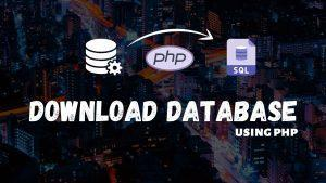 How to backup and download Database using PHP